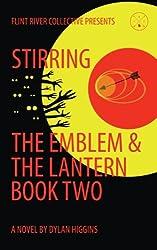 Stirring: The Emblem & The Lantern (Volume 2)