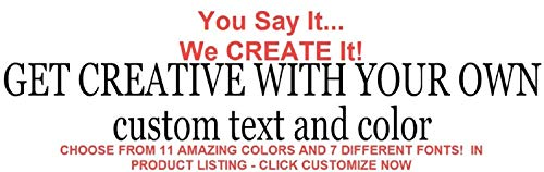 Removable Custom Decals - Personalized Stickers - CREATE YOUR OWN Personalized Custom Quote Wall Decals or Lyrics Wall Decal - High Quality Vinyl Material - 100% Satisfaction Guaranteed or Money Back!
