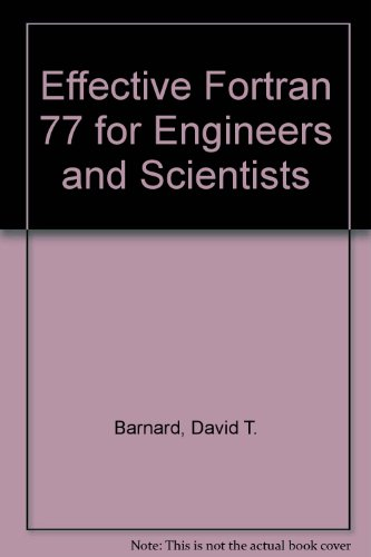 Effective Fortran 77 for Engineers and Scientists by Brand: McGraw-Hill Education (ISE Editions)