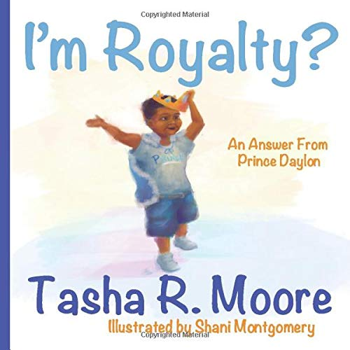 I'm Royalty?: An Answer From Prince Daylon