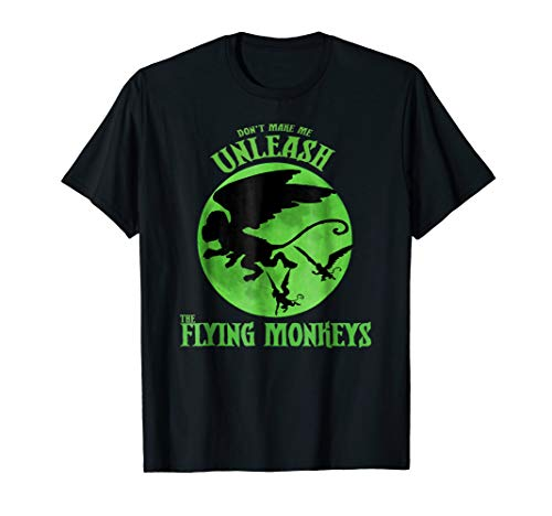 - Don't Make Me Unleash Flying Monkeys Witch Shirt Halloween