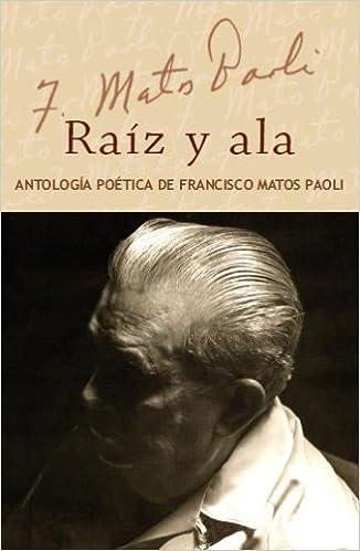 Raiz y Ala: Antologia poetica de Francisco Matos Paoli set carpeta ...