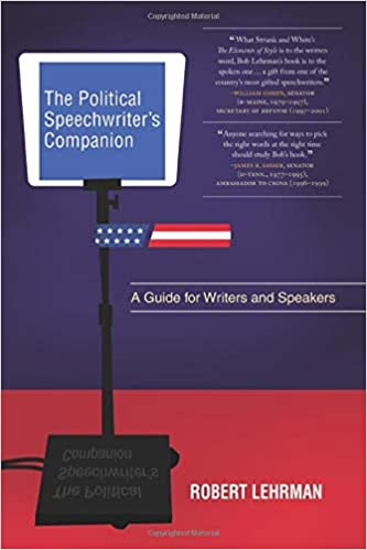 The Political Speechwriter's Companion: A Guide for Writers