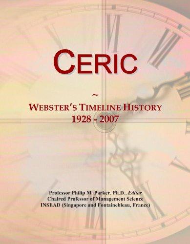 Ceric: Webster's Timeline History, 1928 - 2007