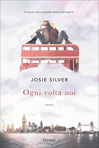 Ebook cover from Ogni volta noi (Italian Edition) by Josie Silver