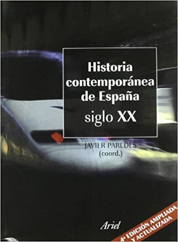 Historia contemporánea de España Siglo XX Ariel Historia: Amazon.es: Paredes, Javier: Libros
