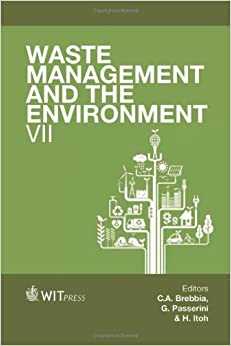 Waste Management and the Environment: VII (WIT Transactions on Ecology and the Environment)