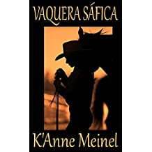 Vaquera Safica (Spanish Edition)