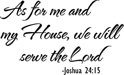 #2 As for me and my house we will serve the lord Joshua 24:15 religious wall art wall sayings quote vinyl decal