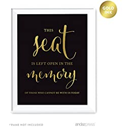 Andaz Press Wedding Party Signs, Black and Metallic Gold Ink, 8.5x11-inch, This Seat is Left Open in Memory of Those Who Cannot Be With Us Today Memorial Sign, 1-Pack