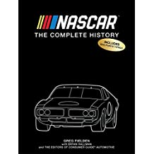 NASCAR: The Complete History 2017 Edition