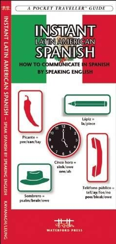 Instant Latin American Spanish: How to Communicate in Spanish by Speaking English (Pocket...