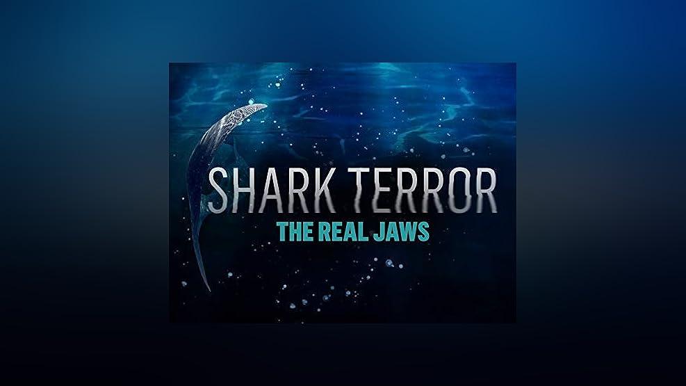 Shark Terror: The Real Jaws