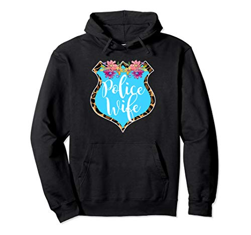 Police Wife Badge hoodie cute police officer's wife gift (Police Officer Killed In Line Of Duty 2013)