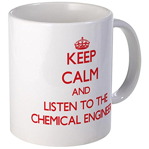 CafePress Listen Chemical Engineer Unique