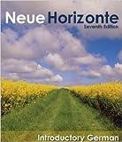Neue Horizonte : Introductory German, Dollenmayer, David B. and Hansen, Thomas S., 0618954619
