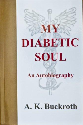 My Diabetic Soul - An Autobiography