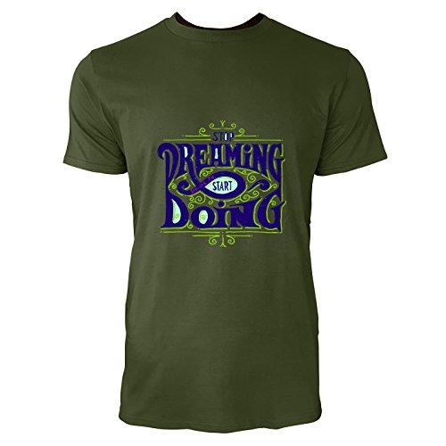 SINUS ART® Retro Print Stop Dreaming Start Doing Herren T-Shirts in Armee Grün Fun Shirt mit tollen Aufdruck