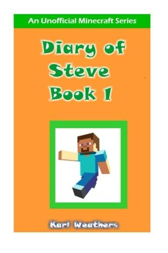 Diary of Steve Book 1
