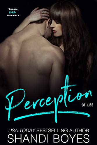 Perception of Life (Perception #1)