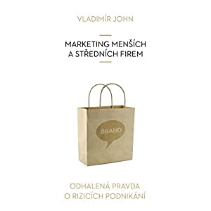 Marketing mensich a strednich firem (Odhalena pravda o rizicich podnikani) Hörbuch