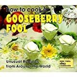 How to Cook a Gooseberry Fool, Marcia Vaughan, 082259661X