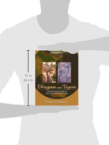 Dragons and Tigers A Geography of South East and Southeast Asia