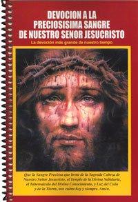 Devoción a la Preciosísima Sangre de Nuestro Señor Jesucristo - La devoción más grande de nuestro tiempo (Rosario De La Preciosa Sangre De Cristo)