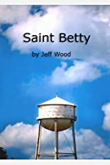 Saint Betty (from Six Snapshots of Metcalf in Cairo) Kindle Edition