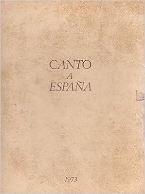 CANTO A ESPAÑA: Amazon.es: BLANCO, Andrés Eloy: Libros