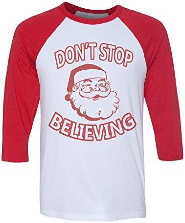 Men/'s Santa Don/'t Stop Believing Gray T Shirt Christmas Xmas Holiday Gift B1510