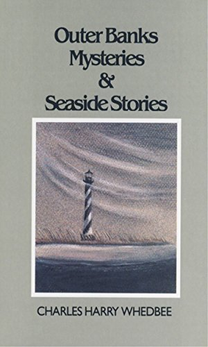 Outer Banks Mysteries and Seaside Stories by Whedbee, Charles Harry