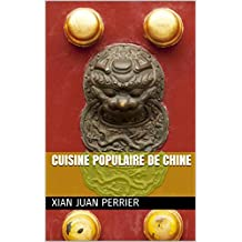Cuisine populaire de Chine (French Edition)
