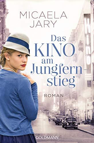 Das Kino am Jungfernstieg: Roman - Die Kino-Saga 1 (German Edition)