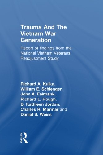 Trauma And The Vietnam War Generation: Report Of Findings From The National Vietnam Veterans Readjustment Study (Brunner/Mazel Psychosocial Stress) by Routledge