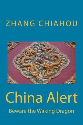 China Alert: Beware the Waking Dragon
