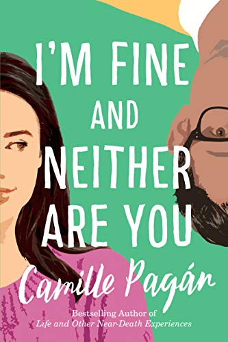 I'm Fine and Neither Are You - Camille Pagan