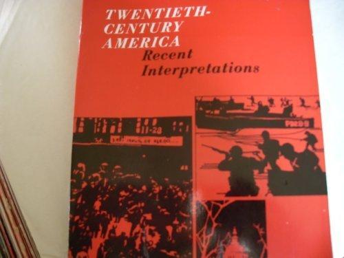 Twentieth-Century America: Recent Interpretations. pdf epub