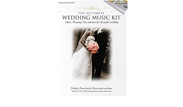 The Ultimate Wedding Music Kit (Book And 2CDs). Partituras, CD ...