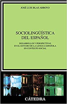 Epub Descargar Sociolinguística Del Español: Desarrollos Y Perspectivas En El Estudio De La Lengua Española En Contexto Social