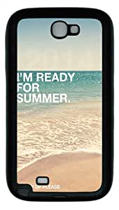 Ready For Summer 2014 Custom TPU Case Cover for Samsung Galaxy Note 2/ Note II/ N7100 Black