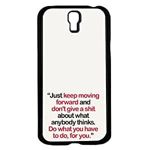 Just Keep Moving Forward Hard Snap on Phone Case (Galaxy s4 IV)
