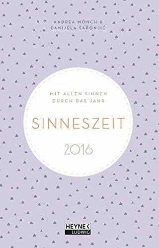 Sinneszeit Kalender 2016: Taschenkalender