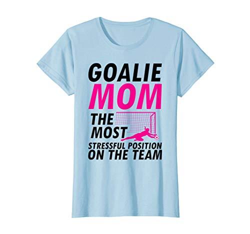 Womens Mom Soccer Goalie Keeper T-Shirt I Soccer Mom Gift - Quote Soccer T-shirt