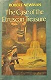 The Case of the Etruscan Treasure, Robert Newman, 0689309929