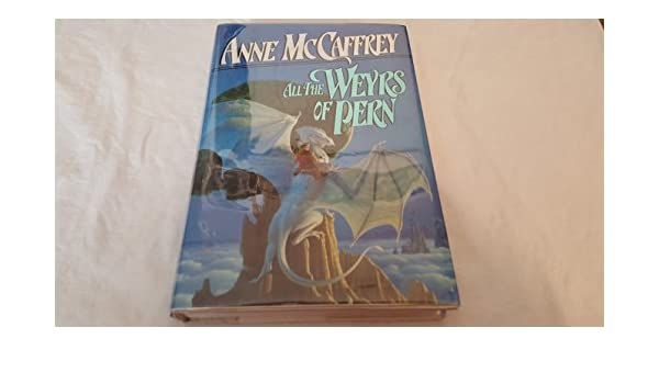 All the Weyrs of Pern: Amazon.es: Anne McCaffrey: Libros en idiomas extranjeros
