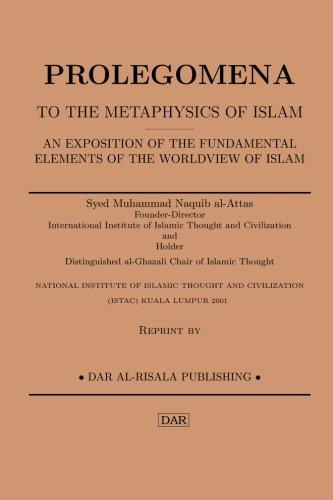 Prolegomena to the Metaphysics of Islam