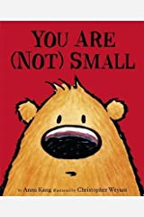 [(You are Not Small)] [By (author) Chris Weyant ] published on (April, 2015) Paperback