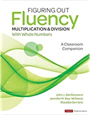 Figuring Out Fluency - Multiplication and Division with Whole Numbers: A Classroom Companion