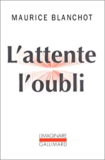 L'attente l'oubli, Blanchot, Maurice (1907-2003)